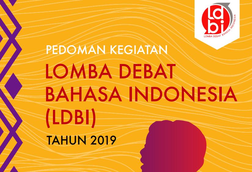 Pedoman Lomba Debat Bahasa Indonesia (LDBI) SMA 2019
