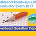 Download UBTER Uttarakhand Roadways (UTC) Conductor (Parichalak) Question paper PDF