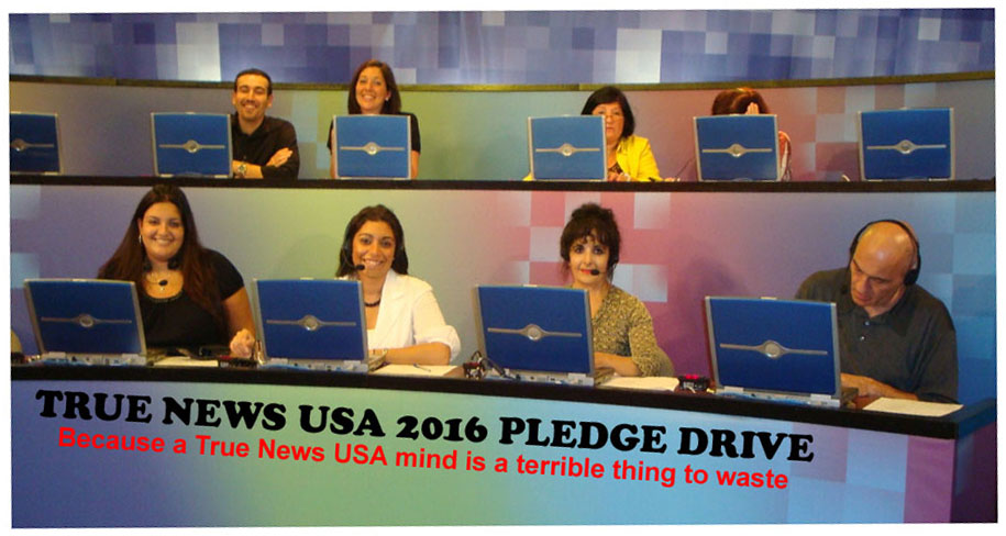 True News Usa >> It S True News Usa 2 16 Pledge Drive Help True News Usa