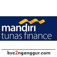 Lowongan Kerja PT Mandiri Tunas Finance 2018