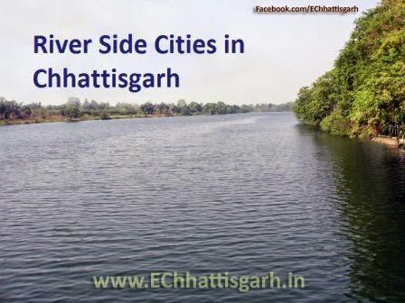 River Side Cities in Chhattisgarh updates by www.EChhattisgarh.in