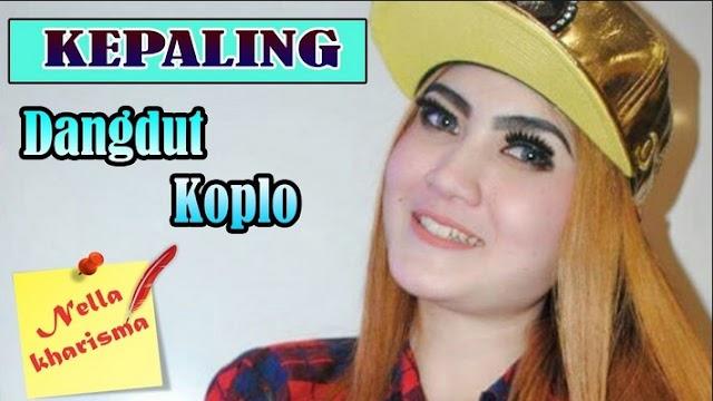 Lirik Lagu Kepaling Nella Kharisma Asli dan Lengkap Free Lyrics Song