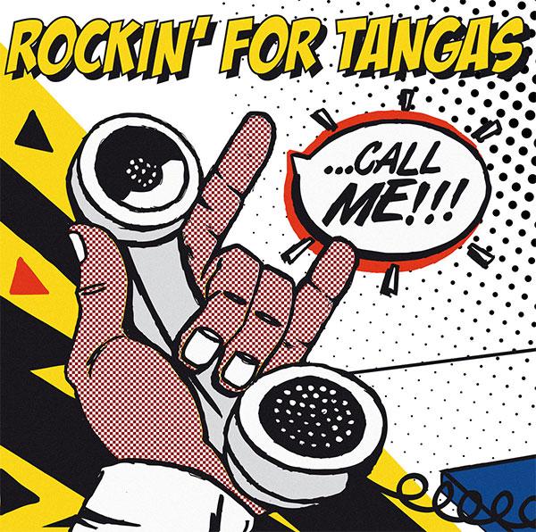 "Rockin' For Tangas stream new album ""Call Me!!!"""