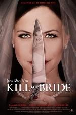 Watch You May Now Kill the Bride Online Free Putlocker