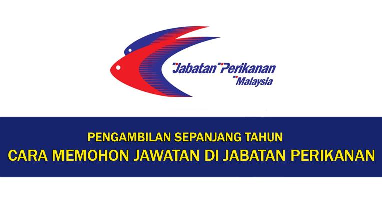 Cara Memohon Jawatan di Jabatan Perikanan Malaysia