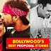 5 Bollywood's Best Proposal Stories!
