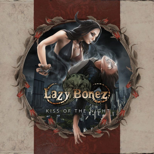 LAZY BONEZ - Kiss Of The Night (2019) full
