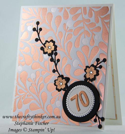 #cardmaking, Year of Cheer, 70th birthday card, #thecraftythinker, Stampin Up Australia Demonstrator, Stephanie Fischer, Sydney NSW