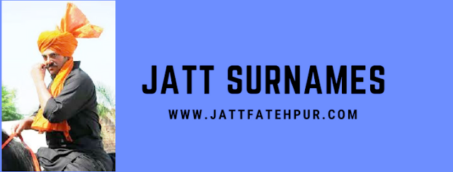 List of all jatt surnames that you might know