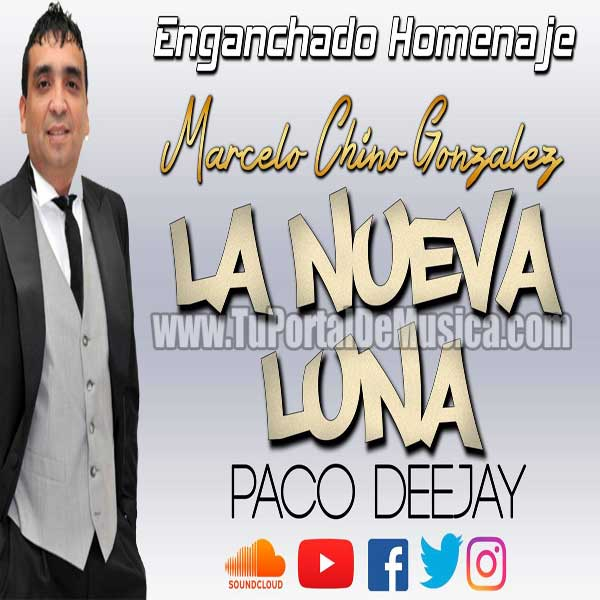 Paco DeeJay Enganchados La Nueva Luna (2018)