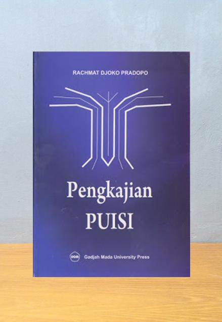PENGKAJIAN PUISI, Rachmat Djoko Pradopo