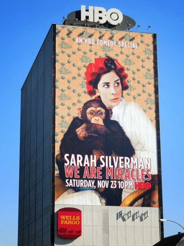 Giant Sarah Silverman We Are Miracles HBO comedy billboard