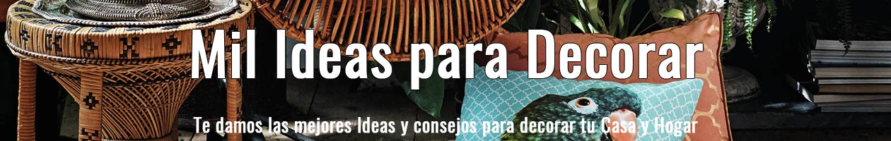 Mil ideas para decorar
