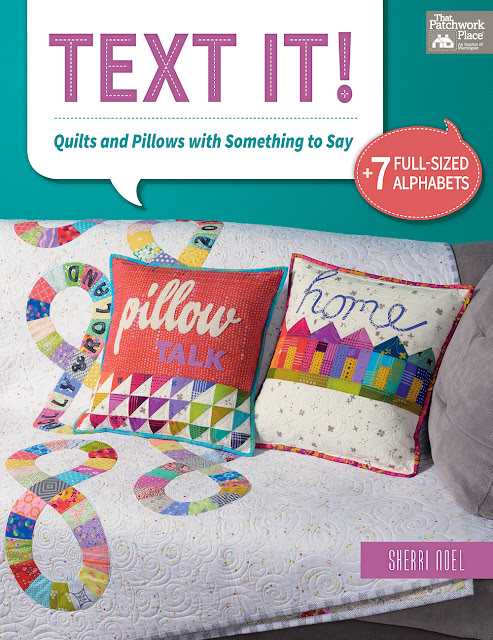 Text It! quilting book by Sherri Noel