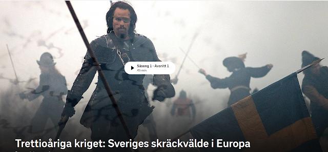 https://www.svtplay.se/trettioariga-kriget-sveriges-skrackvalde-i-europa