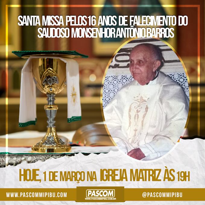 16 ANOS DE FALECIMENTO DE MONSENHOR ANTONIO BARROS