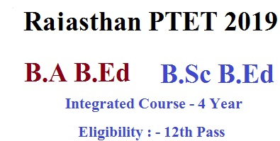 Dungar College Bikaner PTET Entrance Exam 2019 For B.A B.Ed & B.Sc B.Ed