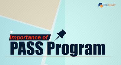 Importance of PASS Program