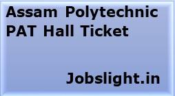 Assam Polytechnic PAT Hall Ticket