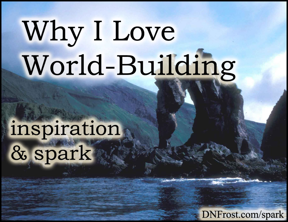 Why I Love World-Building: freedom for storytelling http://www.dnfrost.com/2016/12/why-i-love-world-building-inspiration.html #TotKW Inspiration and spark by D.N.Frost @DNFrost13 Part of a series.
