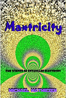 Maxtricity - The Science of Entangled Electrons