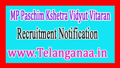 MPPKVVCL (Madhya Pradesh Pashim Kshetra Vidyut Vitaran Company Limited) Recruitment Notification 2017