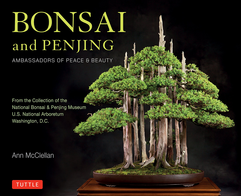 The art of Bonsai and Penjing - From the collection of the National Bonsai and Penjing museum in Washington D.C.