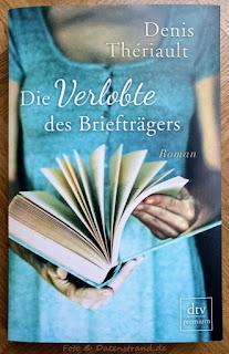 Denis Thériault: Die Verlobte des Briefträgers