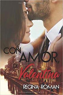 Con amor, de Valentina- Regina Roman