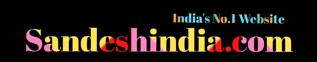 Sandesh India : India's No.1 Website