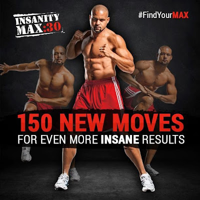 What is Insanity Max 30, Test Group, Get it Now, Be the first to know