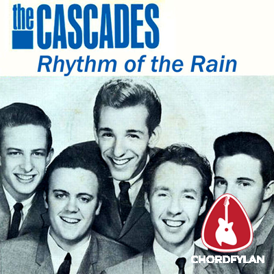 Lirik dan Chord Kunci Gitar Rhythm Of The Rain - The Cascades