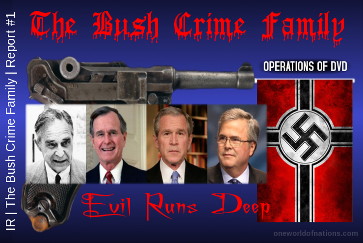 Bush, Wanta, George, Christopher, Story, Jeb, Prescott, Nazi, Crime, Family, GVG, Opertation, Operations,