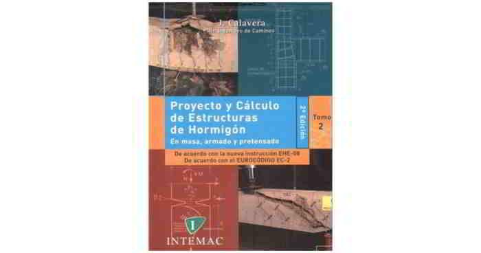 Proyecto y Cálculo de Estructuras de Hormigón - J Calavera