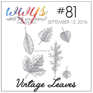 http://whatwillyoustamp.blogspot.com/2016/09/wwys-challenge-81-vintage-leaves.html