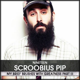 My Brief Brushes With Greatness Part III: 19. Scroobius Pip