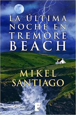 """""""La última noche en Tremore Beach"""" de Mikel Santiago"""
