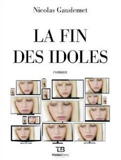 Couverture de La fin des idoles, de Nicolas Gaudemet