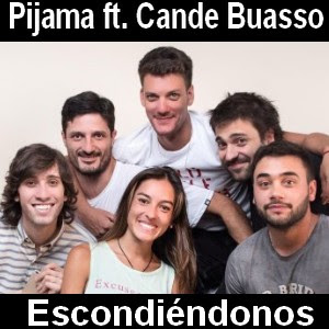 Pijama - Escondiéndonos ft. Cande Buasso