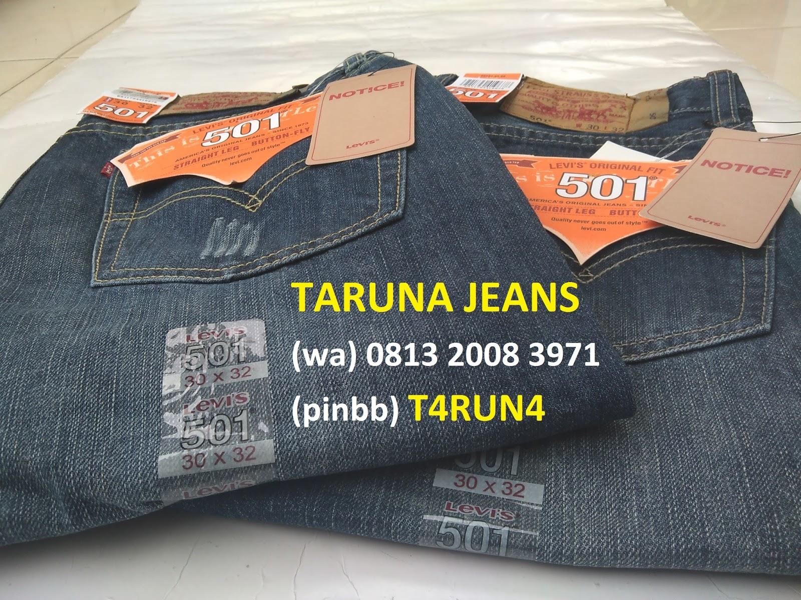 Jeans Levis 501. Hanya di TARUNA JEANS 1008c64765