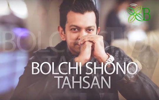 Bolchi Shono, Tahsan, Benglai Album