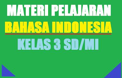 pelajaran bahasa indonesia kelas 3
