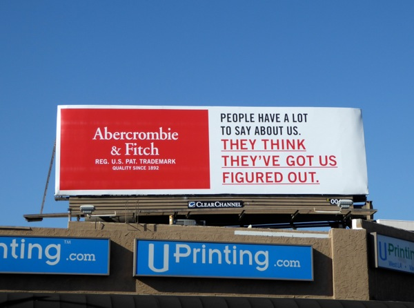 Abercrombie Fitch Think got us figured out billboard