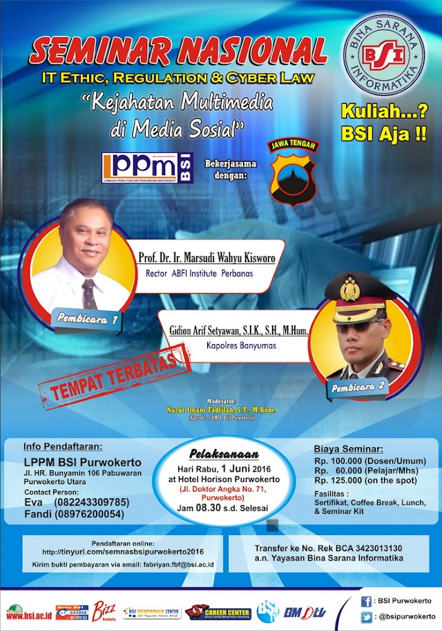 SEMINAR PURWOKERTO: Cybercrime – It Ethic, Regulation and Cyber Law