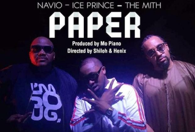 Download Video | Navio ft Ice Prince & The Mith - Paper