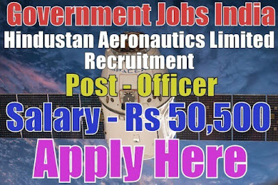 Hindustan Aeronautics Limited HAL Recruitment 2017
