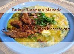 Bubur ialah bentuk olahan makanan yang terbuat dari beras Resep Bubur Tinotuan Manado Nikmat dan Sehat