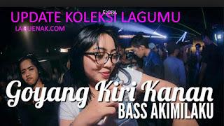 Update Koleksi Lagu Anda - Lagu Tik Tok Dj Goyang Kanan Kiri mp3 | Laguenak.com