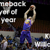 Kelly Williams is the Comeback Player of the Year