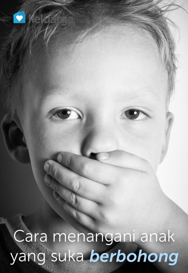 Menangani Anak yang Suka Berbohonh